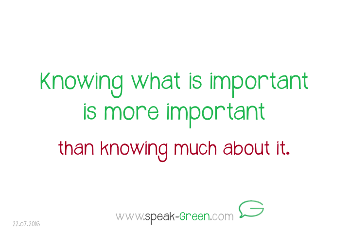 2016-07-22 - knowing what is important