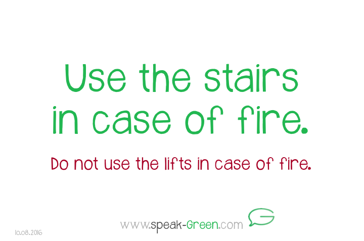 2016-08-10 - use the stairs in case of fire