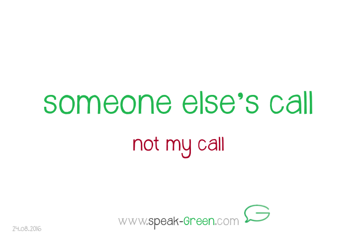 2016-08-24 - someone else's call
