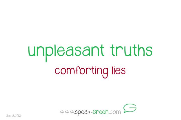 2016-08-30 - unpleasant truths