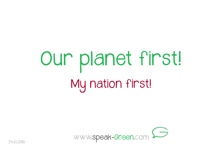 2016-10-24 - our planet first