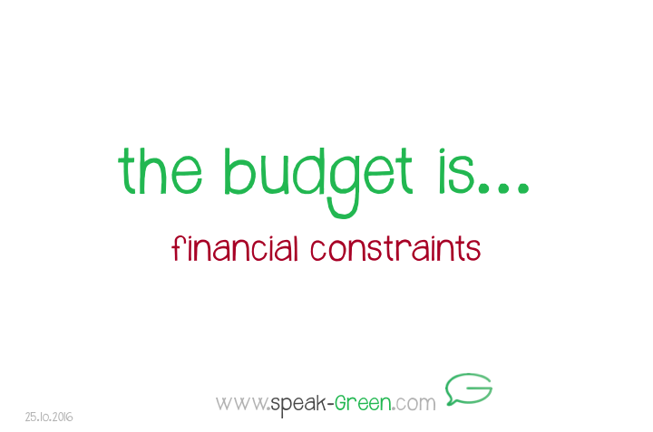 2016-10-25 - the budget is
