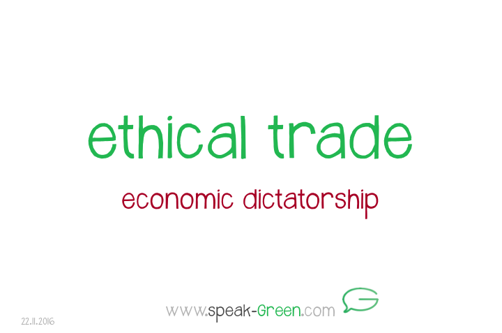 2016-11-22 - ethical trade