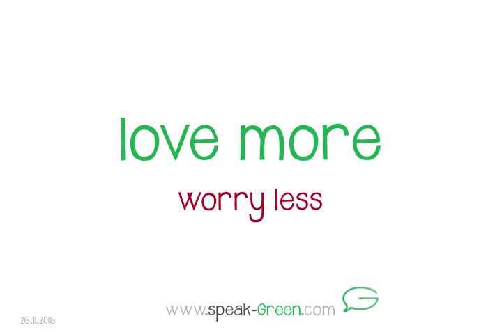 2016-11-26 - love more
