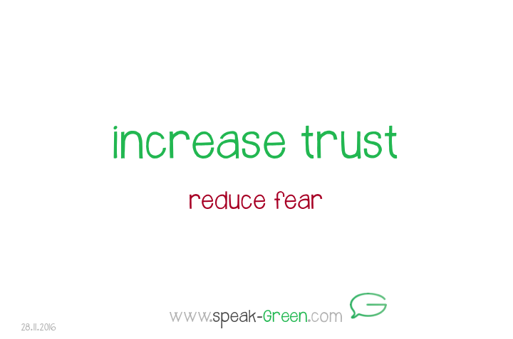 2016-11-28 - increase trust