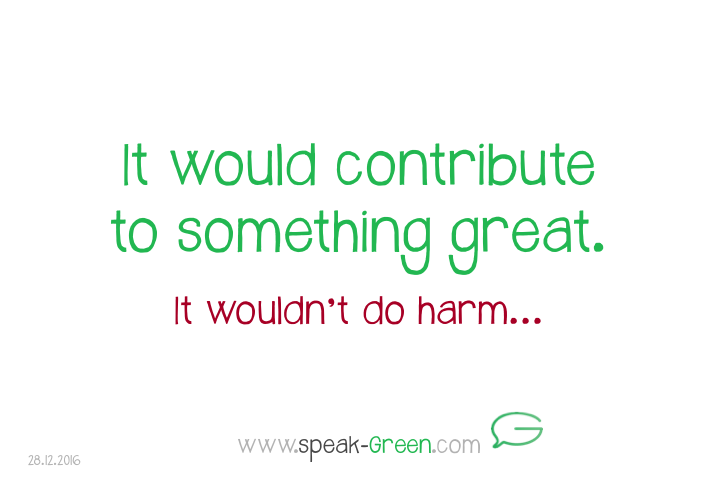 2016-12-28 - contribute to something great