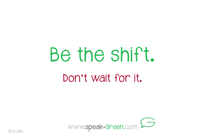 2016-12-29 - be the shift