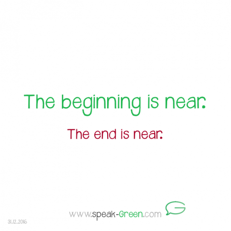 2016-12-31 - the beginning is near
