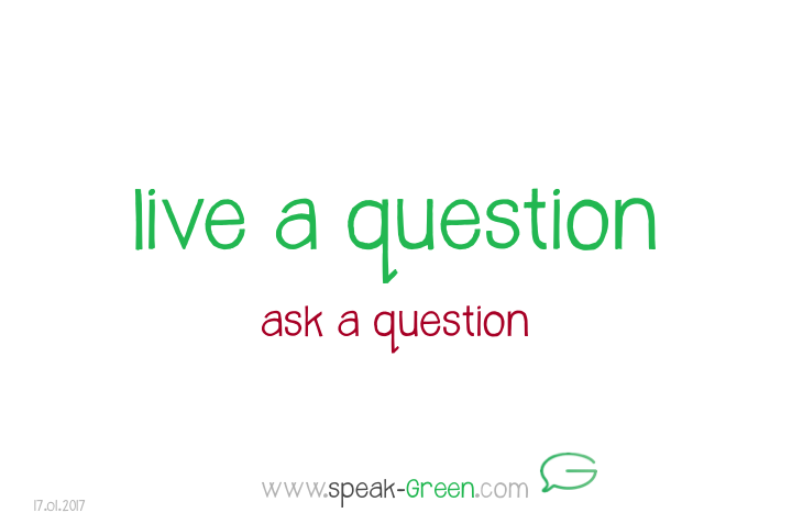 2017-01-17 - live a question