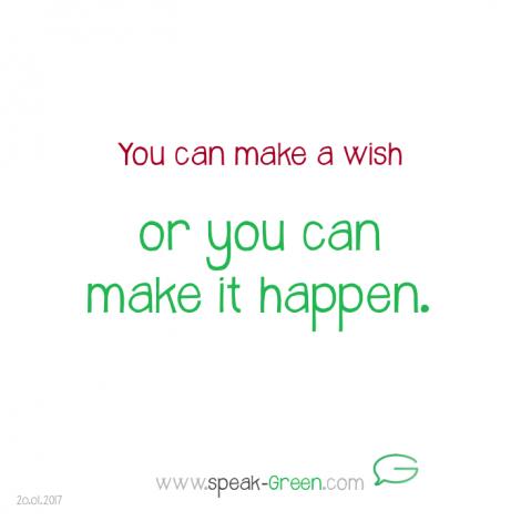 2017-01-20 - make your wish happen