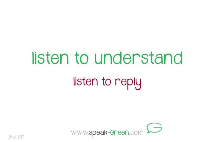 2017-01-29 - listen to understand