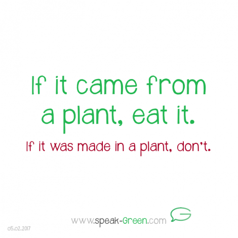 2017-02-05 - from a plant, eat it