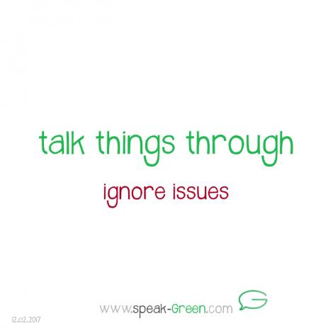 2017-02-12 - talk things through