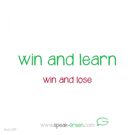 2017-02-16 - win and learn