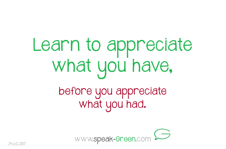 2017-02-24 - appreciate what you have