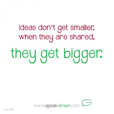 2017-02-27 - ideas get bigger when shared