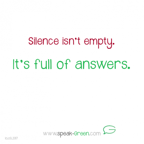 2017-03-10 - silence is full of answers