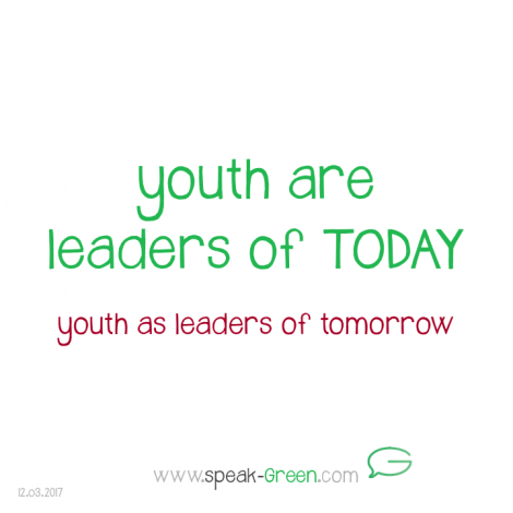 2017-03-12 - youth are leaders of today