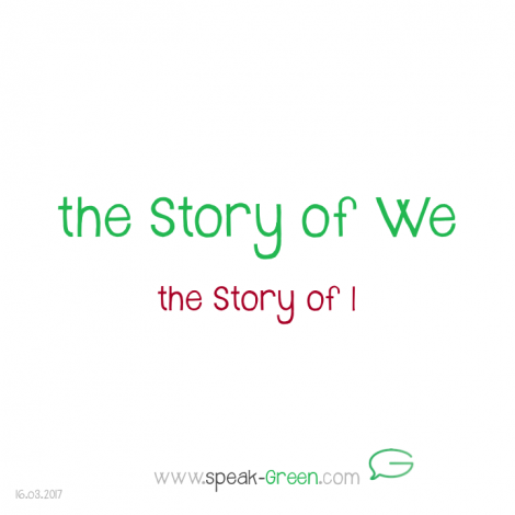 2017-03-16 - the Story of We