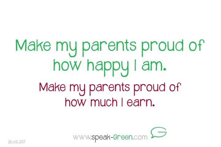 2017-03-26 - parents proud of how happy I am