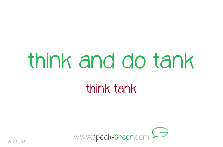 2017-03-30 - think and do tank