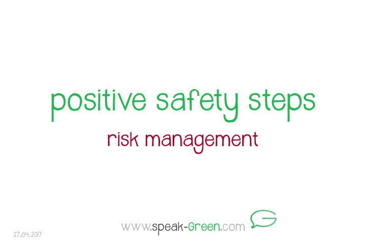 2017-04-28 - positive safety steps