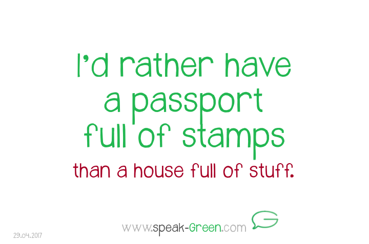 2017-04-29 - I'd rather have a passport full of stamps