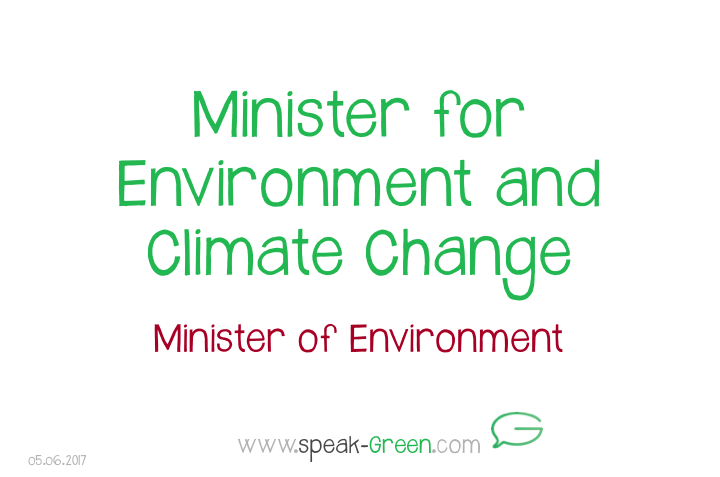 2017-06-05 - Minister of Environment and Climate Change