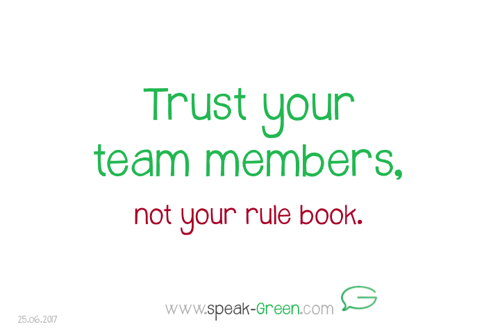 2017-06-25 - trust your team members