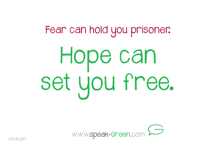 2017-08-09 - hope can set you free