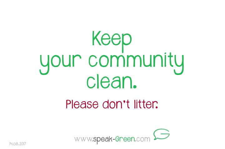 2017-08-14 - keep your community clean