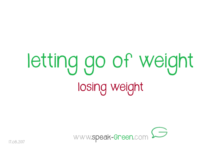 2017-08-17 - letting go of weight