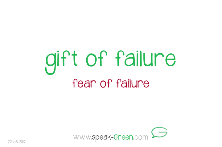 2017-08-26 - gift of failure