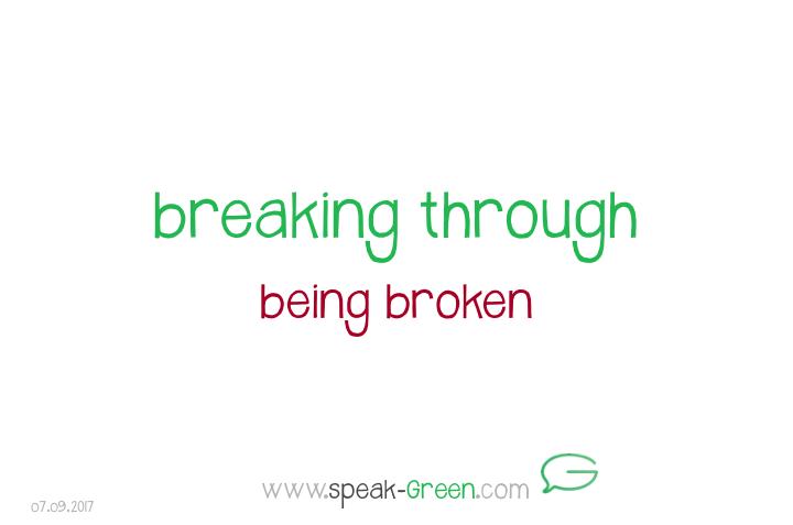 2017-09-07 - breaking through