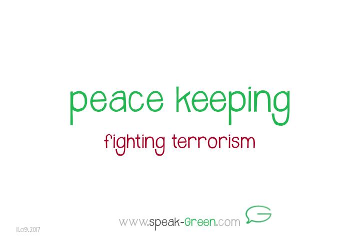 2017-09-11 - peace keeping