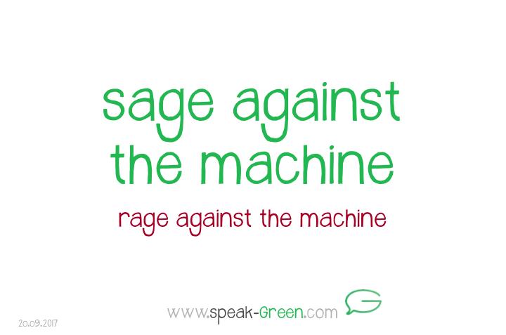 2017-09-20 - sage against the machine