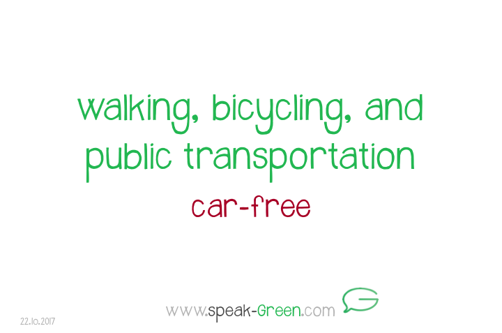 2017-10-22 - walking, bicycling, public transportation