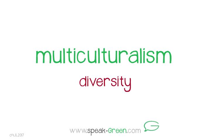2017-11-04 - multiculturalism