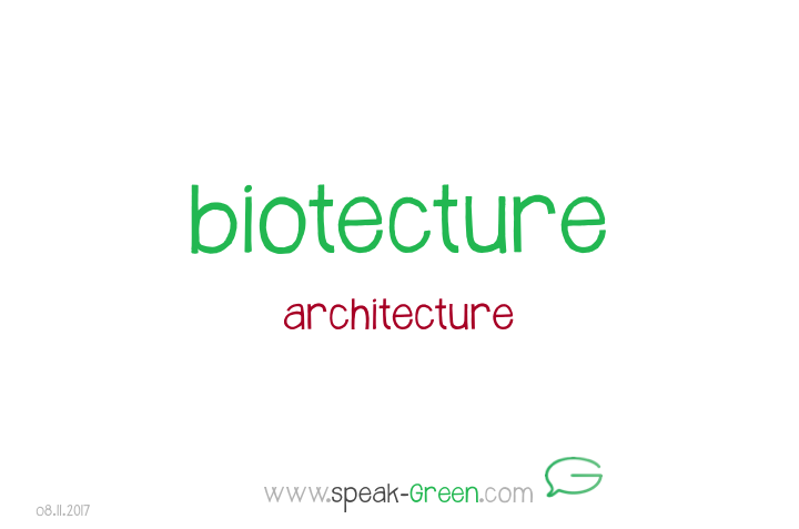 2017-11-08 - biotecture