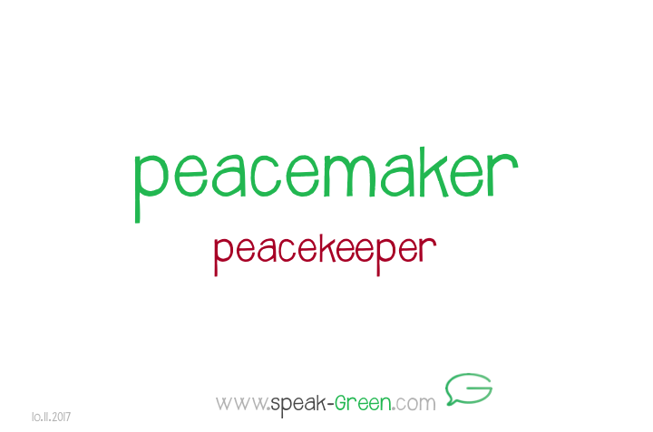 2017-11-10 - peacemaker