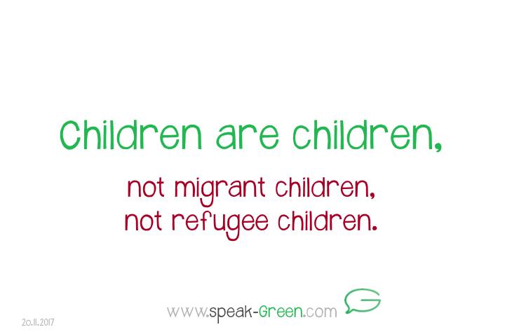 2017-11-20 - children are children