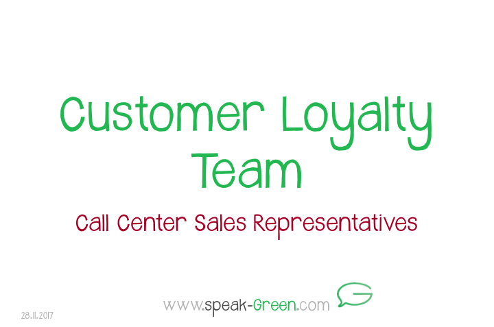 2017-11-28 - customer loyalty team