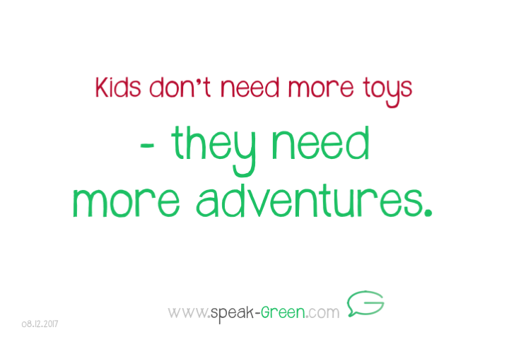 2017-12-08 - kids need more adventures