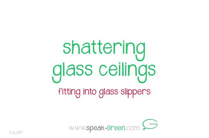 2017-12-17 - shattering glass ceilings