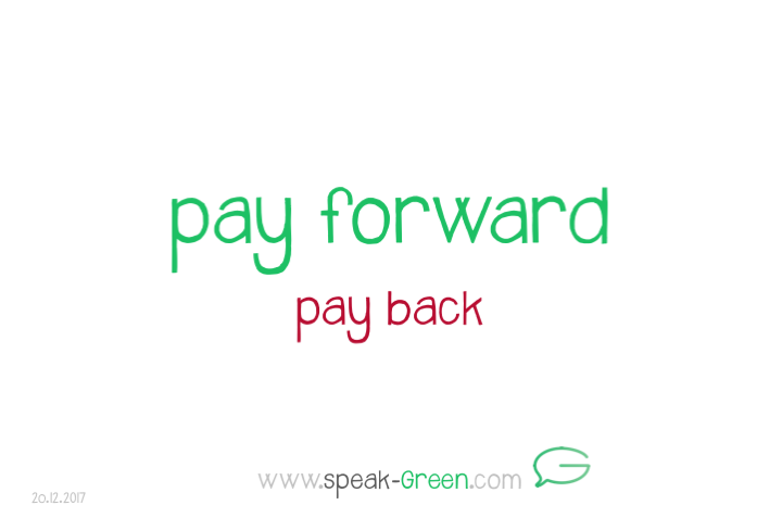 2017-12-20 - pay forward
