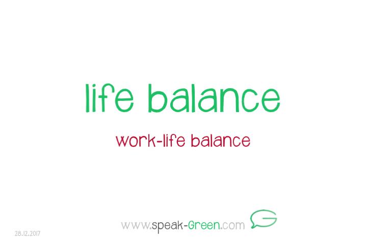 2017-12-28 - life balance