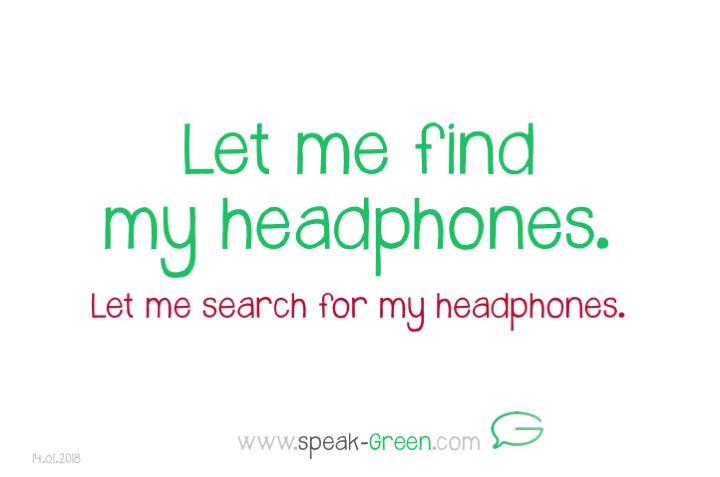 2018-01-14 - let me find my headphones