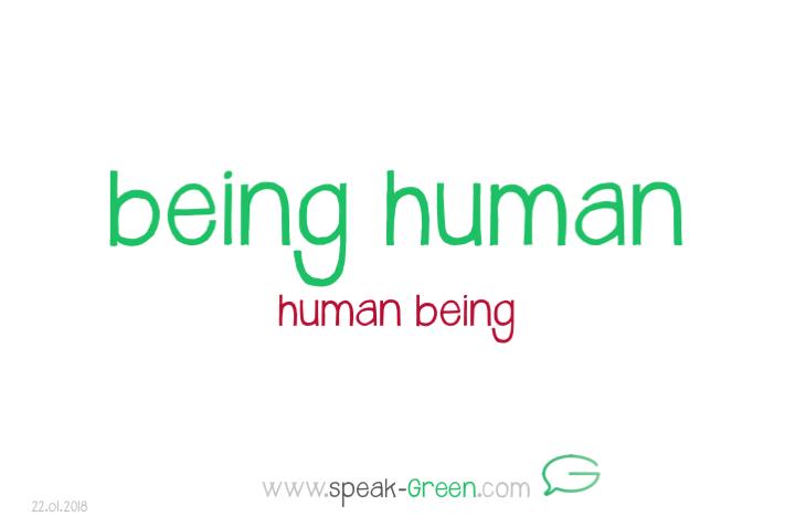 2018-01-22 - being human