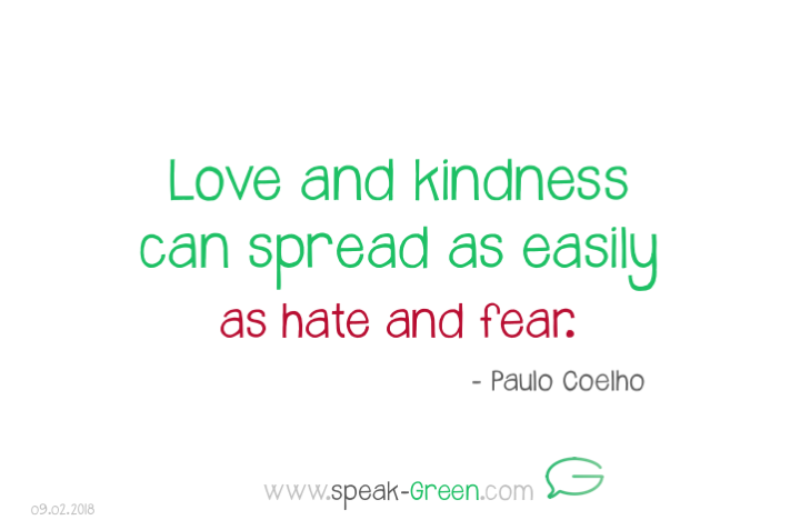 2018-02-09 - love and kindness can spread easily