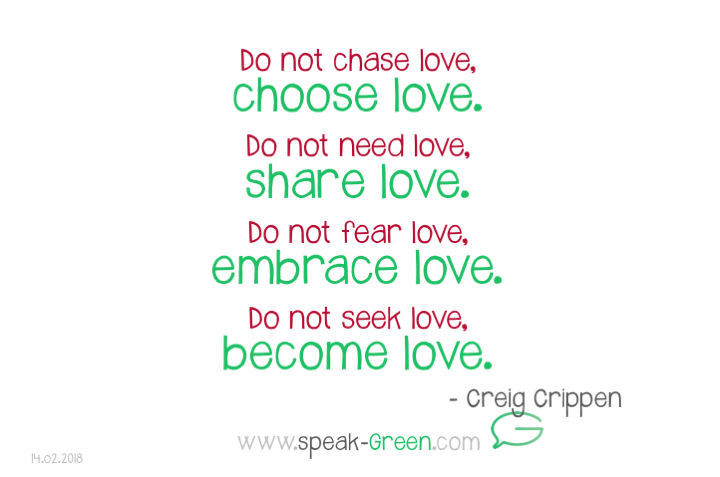 2018-02-14 - choose, share, embrace, become love